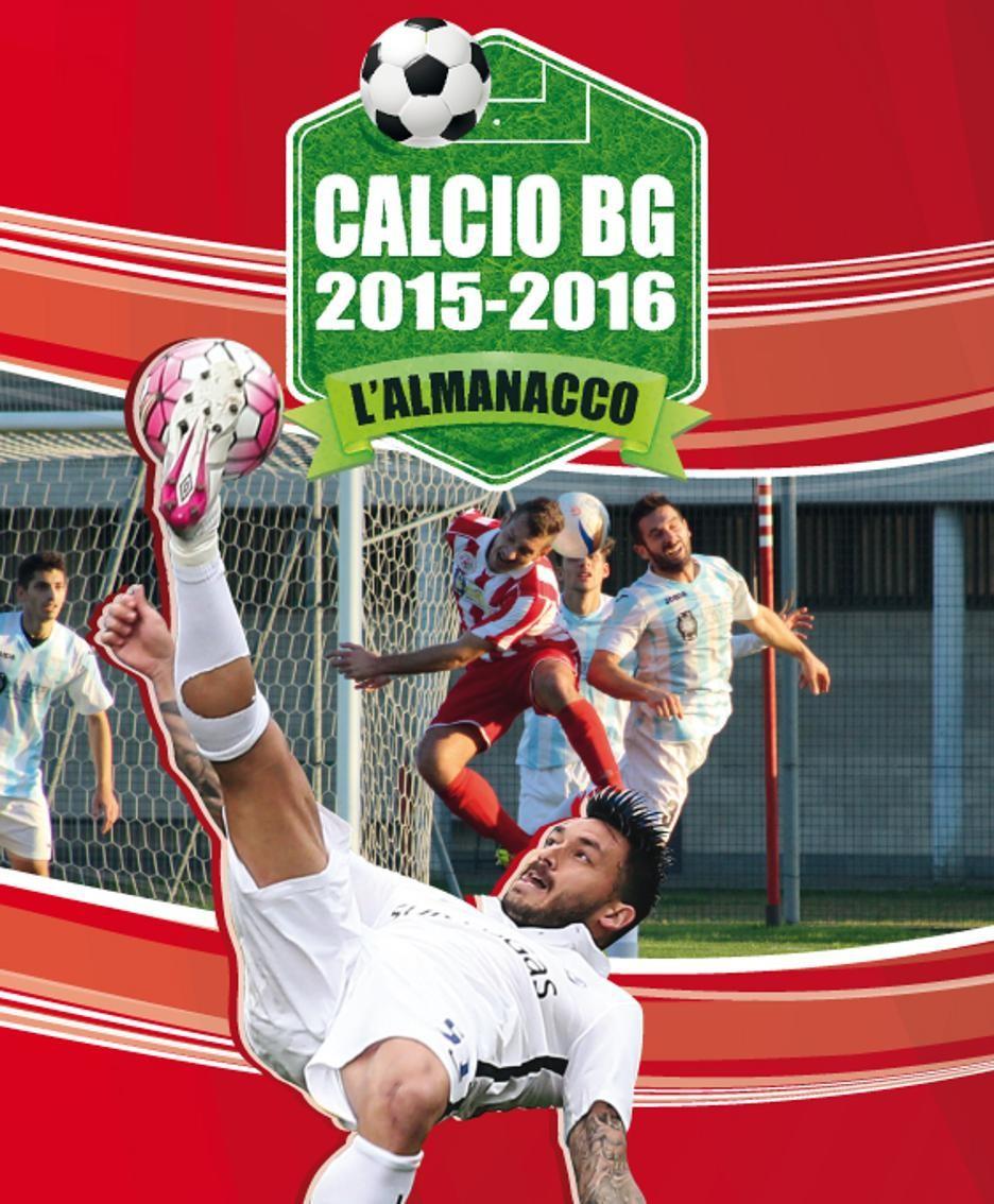 Calcio arriva il nuovo almanacco debutto alla fiera di for Fiera di bergamo 2016