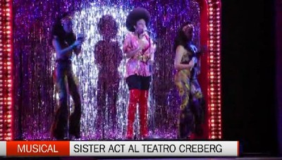 Sister Act protagonista del weekend musicale