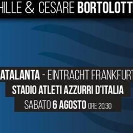 Trofeo Bortolotti il 6 agosto L'Atalanta sfida l'Eintracht