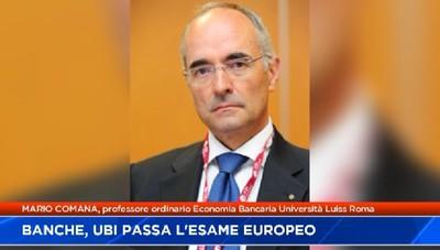 L'Europa promuove il sistema bancario italiano e anche Ubi