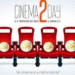 Avanti con «Cinema2Day» Mercoledì si paga solo 2 euro