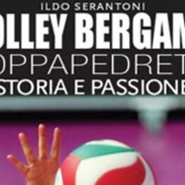 La storia del volley a Bergamo  Foppapedretti si racconta in un libro