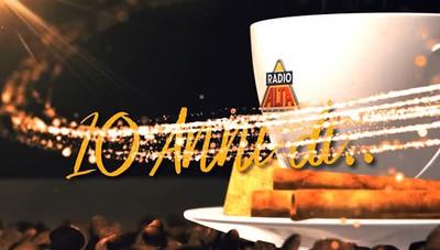 La sigla celebrativa per il 10° compleanno di «Colazione con Radio Alta»