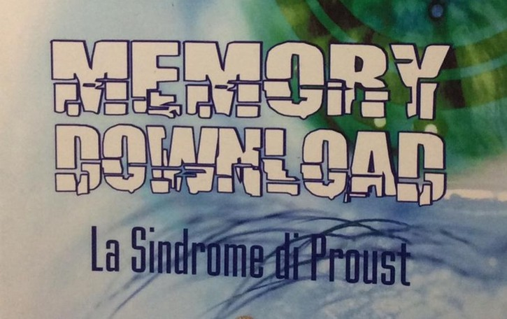 «Memory download» I segreti dei ricordi replicati