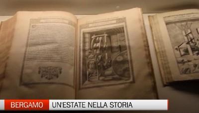 Bergamo, un'estate nella storia  Due mostre da visitare in Città Alta