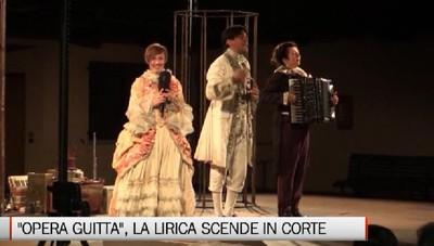 «Opera Guitta», la lirica a portata di tutti  Divertimento puro, tra teatro e clowneria