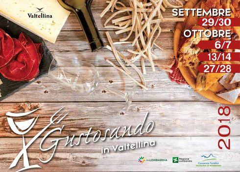 Gustosando in Valtellina: un mese di natura, cultura e sapori