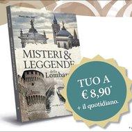 Misteri e Leggende della Lombardia