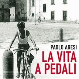 Gli Anni Cinquanta in bicicletta Il nuovo romanzo di Paolo Aresi