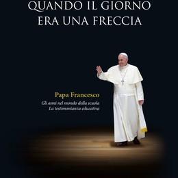 La scuola secondo Bergoglio    Nuovo libro di Alborghetti
