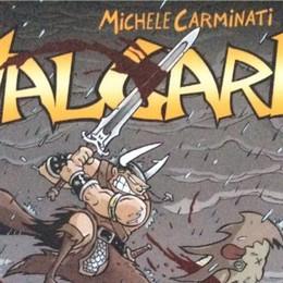 Avventure di spada e fiori Carminati torna con Valgard