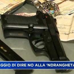 Il coraggio di dire no alla 'ndrangheta