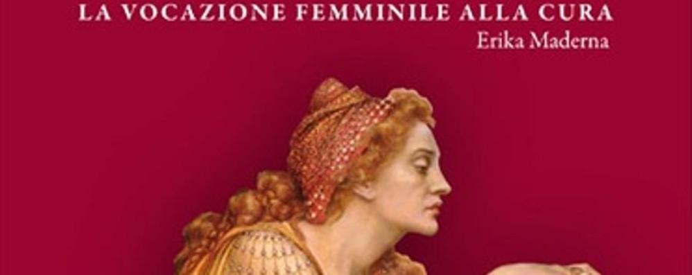 La vocazione femminile alla cura Si presenta oggi il libro «Medichesse»