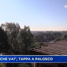 Paese che Vai, tappa a Palosco