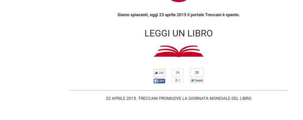 Oggi Giornata mondiale del libro E la Treccani spegne il suo sito web