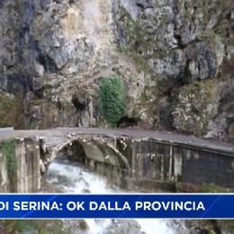 Ponte di Serina: i soldi ci sono