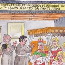 «Orazione»: la storia in vignetta E San Bernardino diventa Renzi