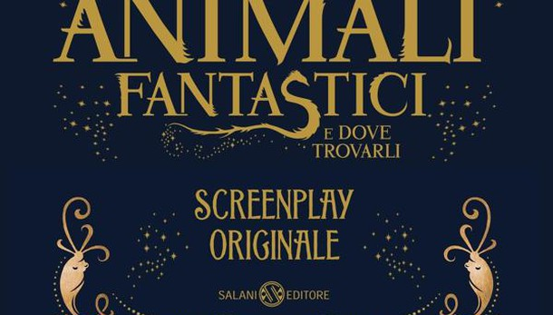 'Animali fantastici', screenplay Rowling