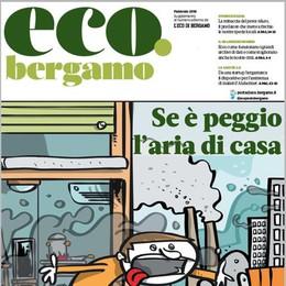 Quando l'inquinamento è dentro casa Domenica in edicola eco.bergamo - video