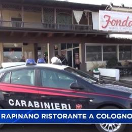 Cologno al Serio, armati, rapinano ristorante