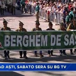 Alpini ad Asti, sabato sera alle 21 uno speciale su Bergamo Tv