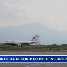 Aeroporto da record, 60 destinazioni in tutta Europa