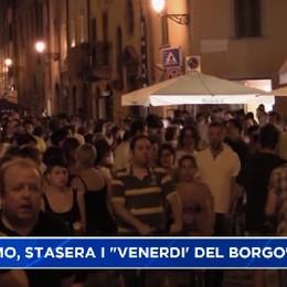 Bergamo, stasera tornano I venerdì del Borgo