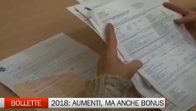 Bollette: per il 2018 in arrivo rincari, ma anche bonus