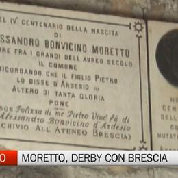 Ardesio, è derby con Brescia per le origini del pittore Moretto