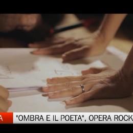 Ombra e il poeta, opera rock ambientata in Val taleggio