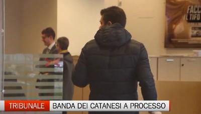 Processo alla banda dei catanesi pasticcioni