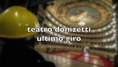 Ultimo saluto al teatro Donizetti
