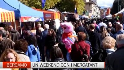 Bergamo, Sentierone - Un weekend con i Mercatanti
