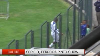 Serie D, doppietta per l'ex atalantino Ferreira Pinto