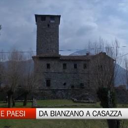 Gente e Paesi, dal castello di Bianzano all'area archeologica Cavellas