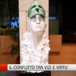 Arte - In mostra il conflitto tra vizi e virtù