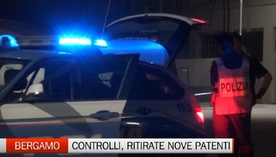 Bergamo, notte di controlli: ritirate nove patenti