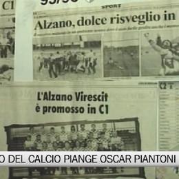 Il mondo del pallone bergamasco piange Oscar Piantoni