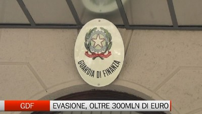 Gdf: 300milioni di euro evasi