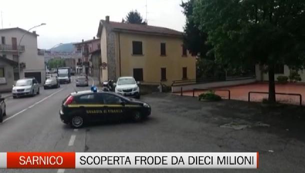 Sarnico - Scoperta frode da dieci milioni di euro