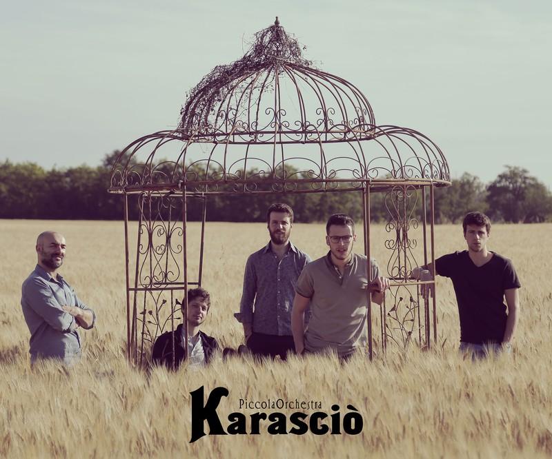 PICCOLA ORCHESTRA KARASCIÒ LIVE
