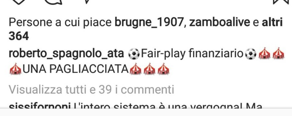 Atalanta ai preliminari, il post di Spagnolo «Fair play finanziario, una pagliacciata»