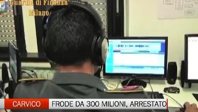 Gdf Milano. Maxi frode da 300 milioni. Un arresto a Carvico