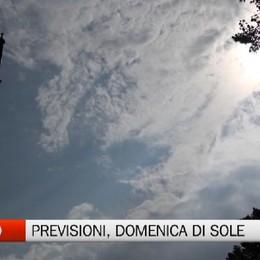 Meteo, le previsioni: domenica di sole