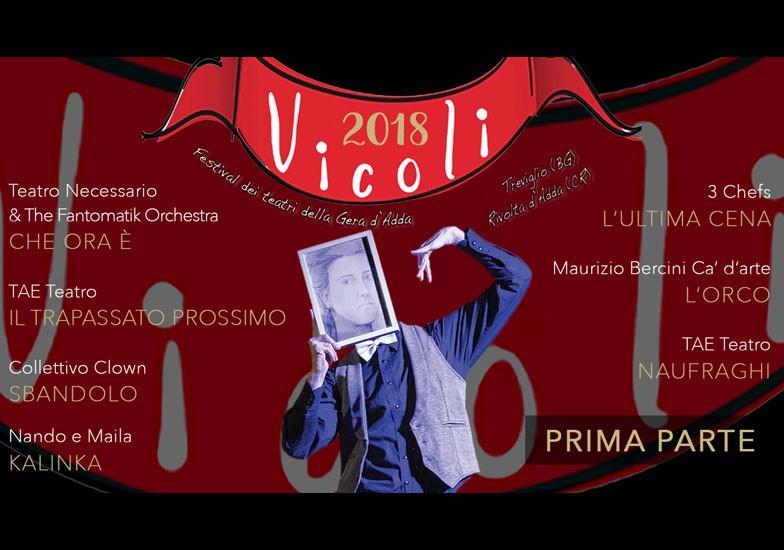 VICOLI 2018 - 1° PARTE - RASSEGNA Teatrale