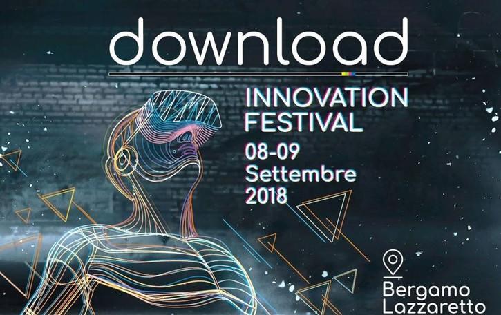 Un Festival anche per l'innovazione A Bergamo il «Download Innovation»