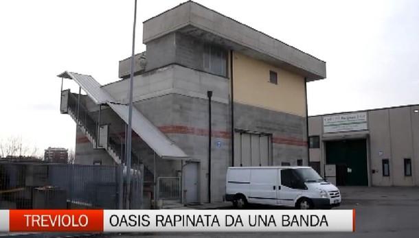 Treviolo, Oasis rapinata da una banda