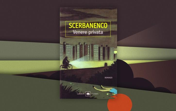 """""""Venere Privata"""", il noir nato dal rosa di Giorgio Scerbanenco"""