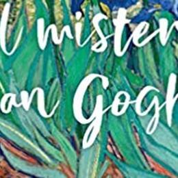 Van Gogh inesauribile Sempre una prospettiva nuova