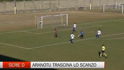 Serie D, lo statunitense Aranotu trascina lo Scanzo